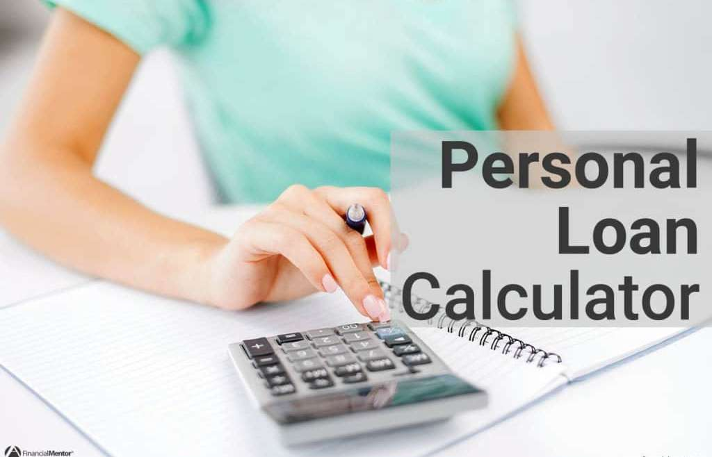 Why You Need A Personal Loan Calculator
